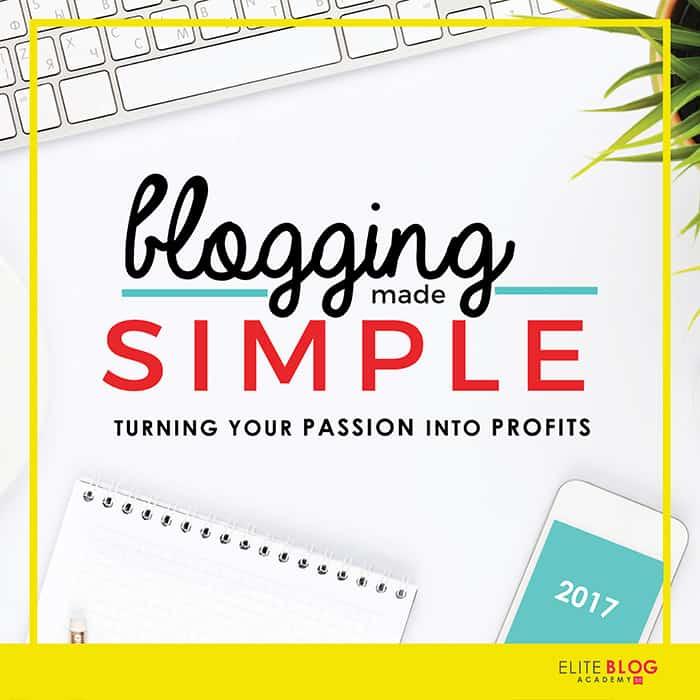 Blogging Made Simple | Elite Blog Academy | Celebrating Everyday Life with Jennifer Carroll