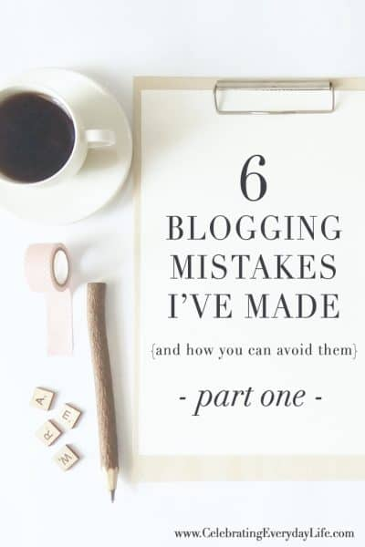 6 Blogging Mistakes I've Made (and how you can avoid them) – Part One