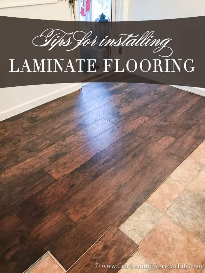 Tips For Installing Laminate Flooring | Celebrating Everyday Life with Jennifer Carroll | www.CelebratingEverydayLife.com