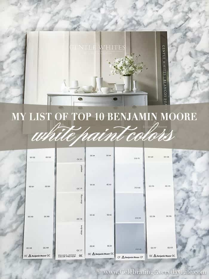 My Top 10 Benjamin Moore White Paint Colors | Celebrating Everyday Life with Jennifer Carroll | www.CelebratingEverydayLife.com