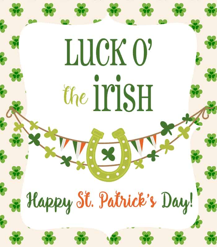 Luck O The Irish free Happy St. Patricks Day printable | Celebrating Everyday Life with Jennifer Carroll