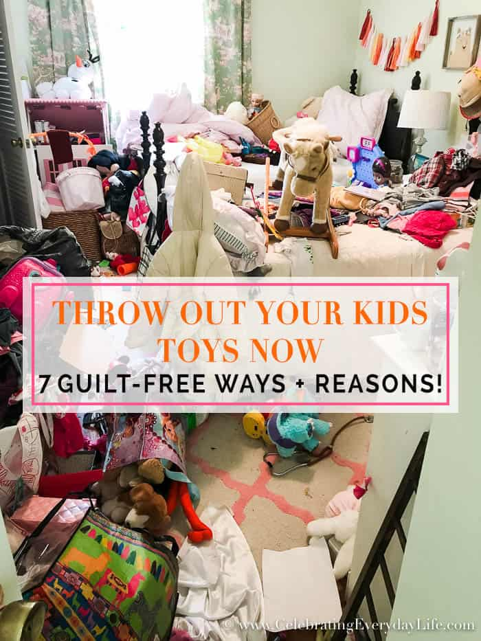 y Guilt-Free Ways and Reasons to Throw Out Your Kids Toys Now, Celebrating Everyday Life with Jennifer Carroll