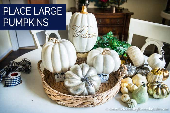 How to Make an Easy White & Gold Fall Table Display Step Two Place Pumpkins