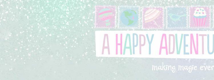 {Blogs I Love} A Happy Adventure