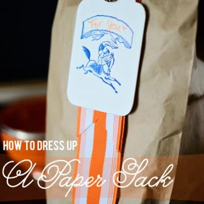 {How to} Dress Up a Paper Sack