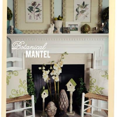 Decorating a Mantel {Botanical Print Inspiration}