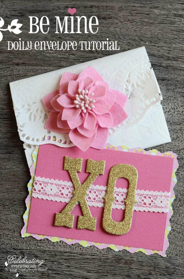 Valentine DIY, Doily Envelope Tutorial
