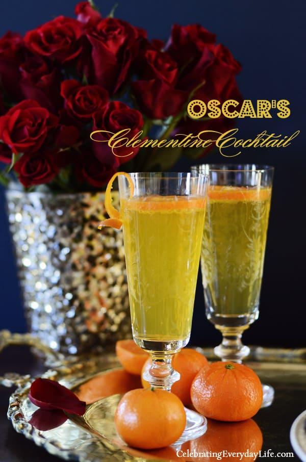 Oscar Party Food, Clementine Cocktail, Oscar Party Cocktail