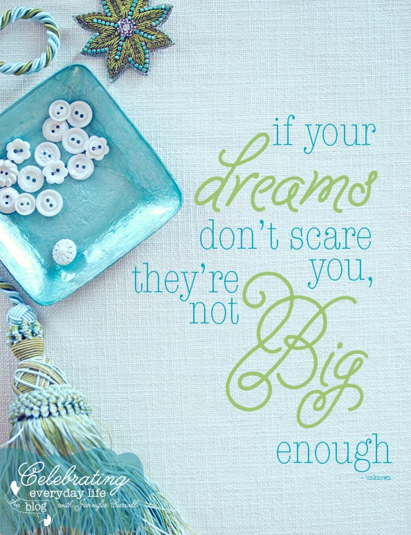 If your Dreams don't scare you they're not big enough quote, inspirational quote