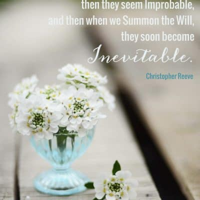 {Inspiring Quote} Impossible to Inevitable Dream Quote