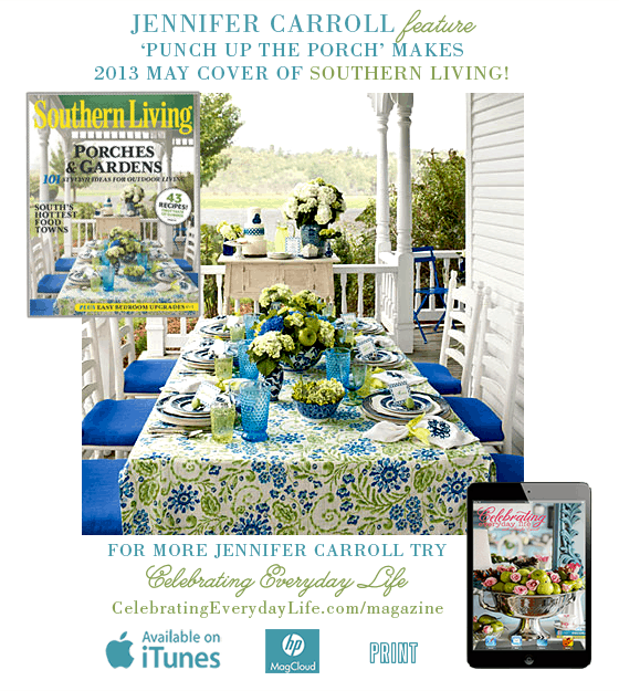 May 2013 Southern Living magazine, Jennifer Carroll, Blue & White tablescape