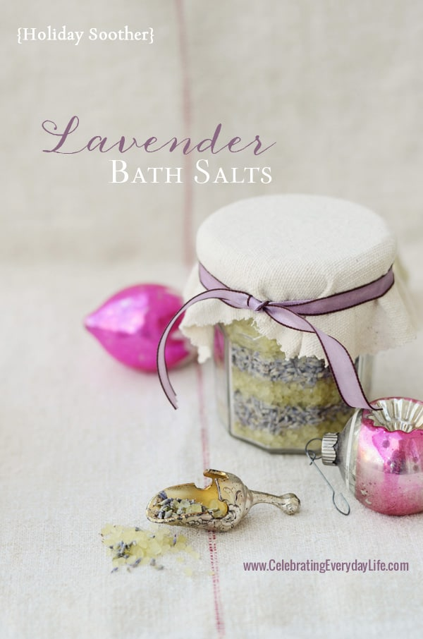 Lavender Bath Salts, Celebrating Everyday Life with Jennifer Carroll