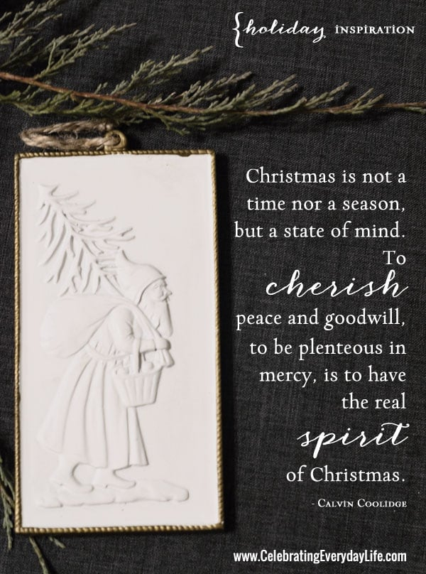 Cherish Peace Quote, Inspiring Christmas Quote, The meaning of Christmas quote, Calvin Coolidge quote, Celebrating Everyday Life with Jennifer Carroll