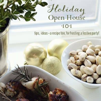Gather Your Friends: Holiday Open House 101