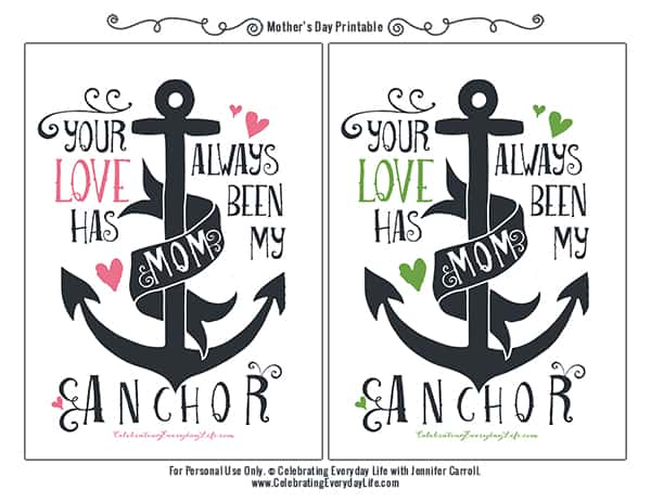 Mother's Day Printable, Free Mother's Day Printable, Your Love has always been my anchor, Anchor illustration, Free Printable, Nautical Printable, Celebrating Everyday Life with Jennifer Carroll