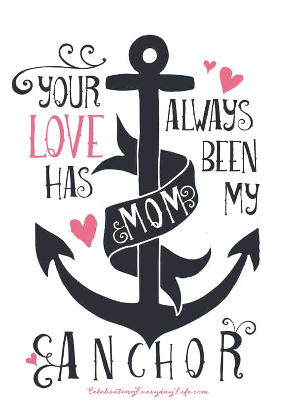 graphic relating to Anchor Printable titled Moms Working day Printable, Your Appreciate Consists of Constantly Been My Anchor