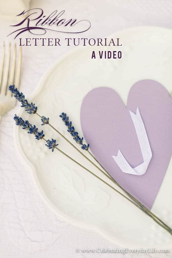 Ribbon Letter Tutorial A Video, Video Ribbon Letter Tutorial, Place Card Video Tutorial, Ribbon Letter Tutorial, Celebrating Everyday Life with Jennifer Carroll