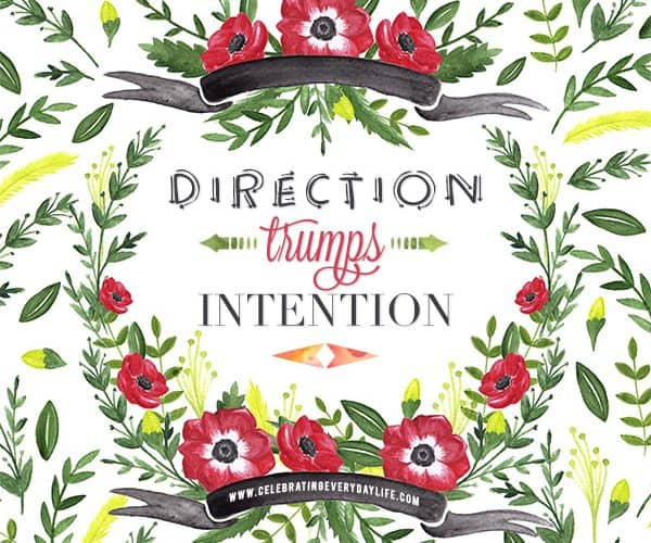 Direction Trumps Intention :: An Inspiring Quote