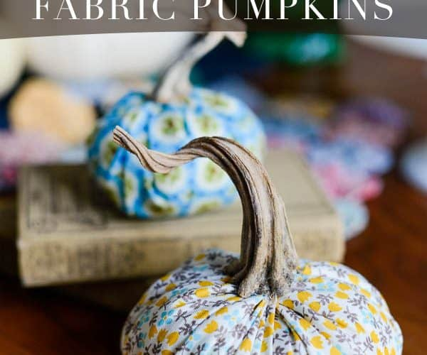 How to Make Quick Fabric Pumpkins