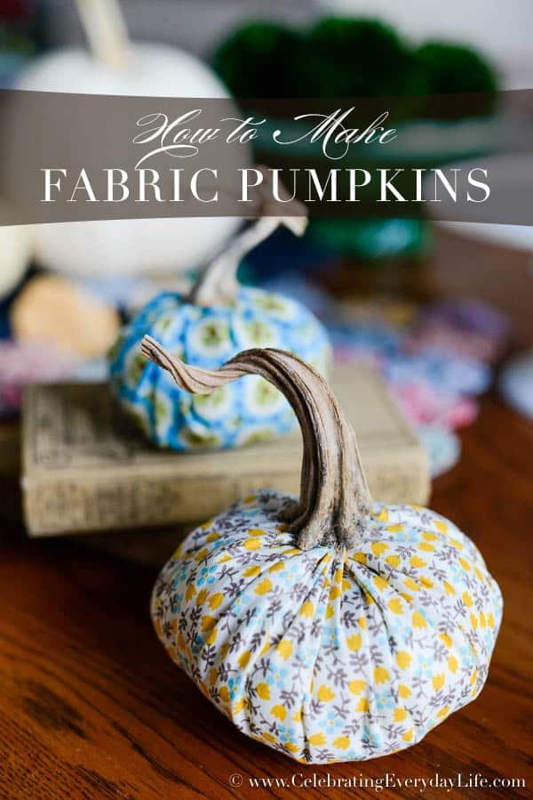 How to Make Fabric Pumpkins, Fabric pumpkin tutorial, Fabric Pumpkin DIY, Quick and Easy Fabric Pumpkin, Celebrating Everyday Life with Jennifer Carroll