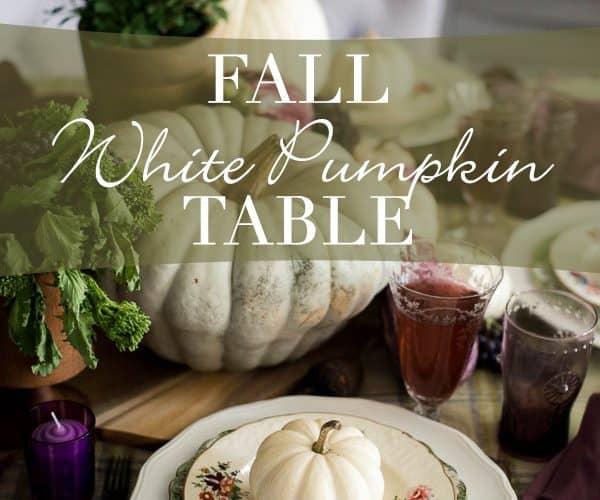 Fall White Pumpkin Table