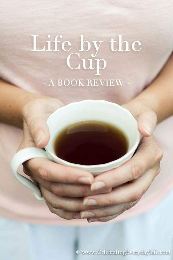On My Bookshelf :: Life by the Cup by Zhena Muzyka