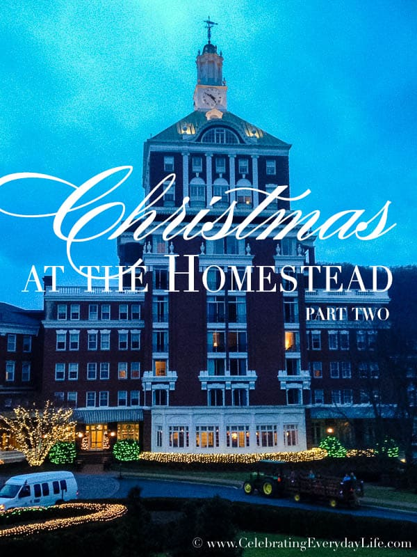 Christmas at the Homestead Resort, Part Two