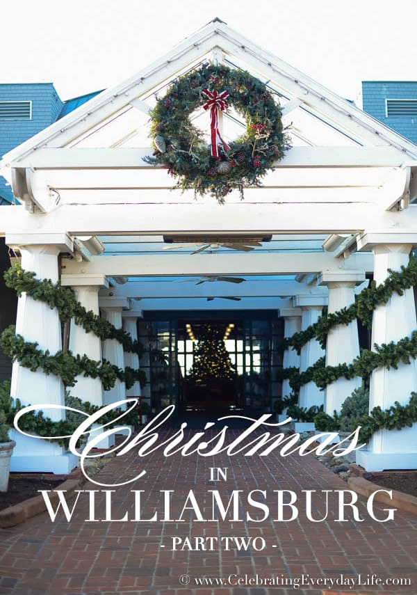Christmas In Williamsburg, Williamsburg Christmas Ideas, Williamsburg Christmas decor, Christmas at Kingsmill Resort, Celebrating Everyday Life with Jennifer Carroll