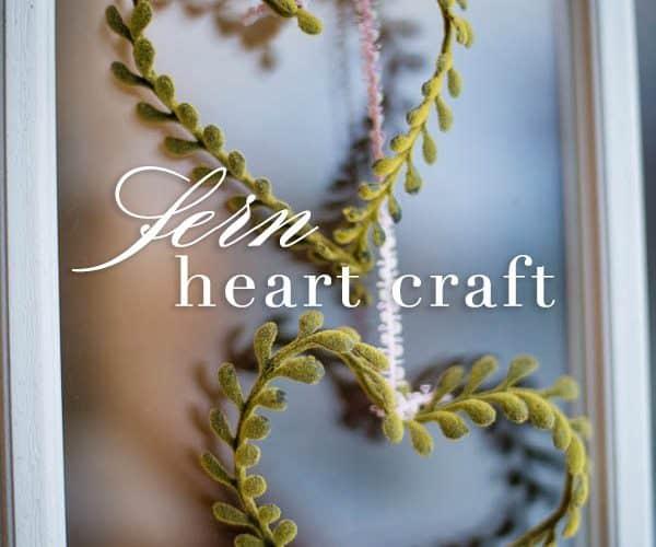 Faux Fern Heart Craft