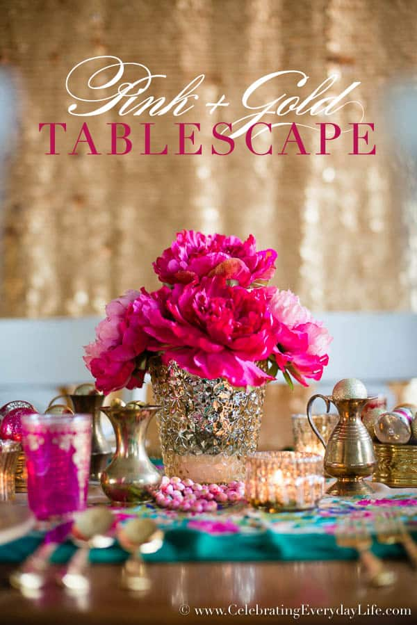 Pink and Gold Tablescape, Pink and Gold entertaining, Pink and Gold table, vibrant table decor, pink and gold decor, glitzy tablescape, glamorous tablescape, Valentine's Day tablescape idea, New Year's Tablescape idea, Bachelorette Tablescape idea, bridal shower tablescape idea, romantic tablescape, Disco ball decor, Celebrating Everyday Life with Jennifer Carroll