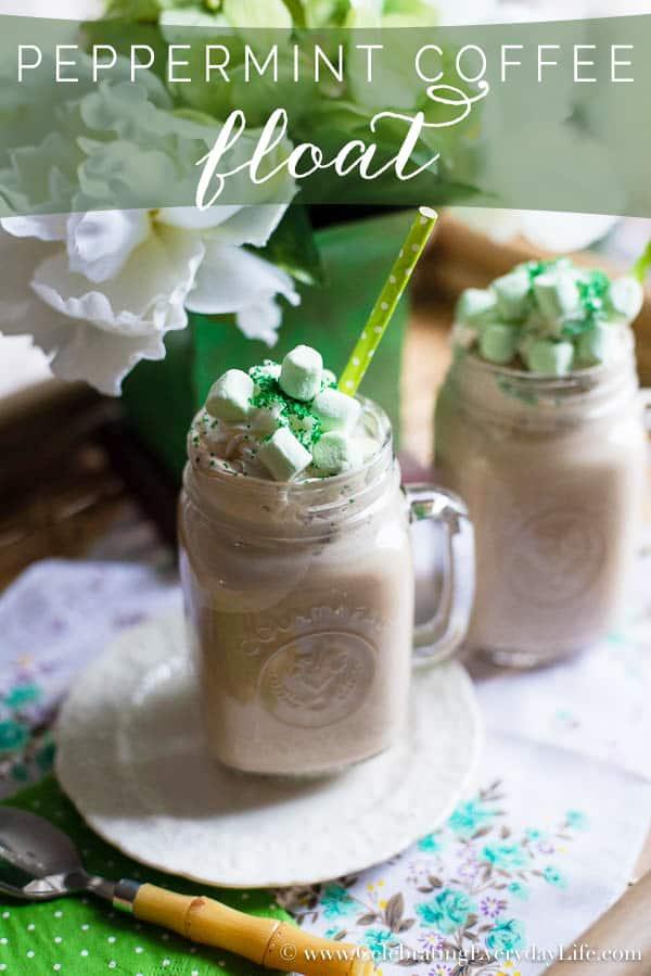 Peppermint Coffee Ice Cream Float, St. Patrick's Day Recipe, Christmas Recipe, Coffee Dessert recipe, Easy Coffee Dessert, Celebrating Everyday Life with Jennifer Carroll