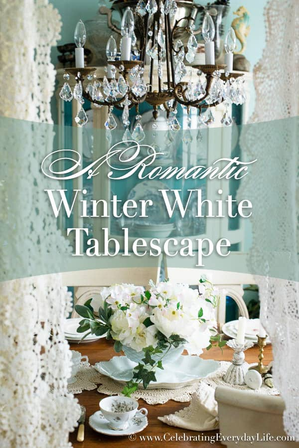 Winter White Tablescape, Crochet Lace Tablescape, Lace Doily Tablerunner, Creamy Valentine Table, White Valentine Table, Romantic Valentine Table, Celebrating Everyday Life with Jennifer Carroll