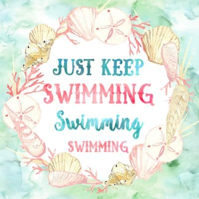 Just Keep Swimming/Praying Printable – Encouraging Quote