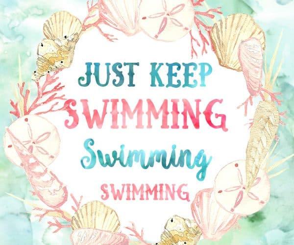Just Keep Swimming/Praying Printable – Encouraging Quote