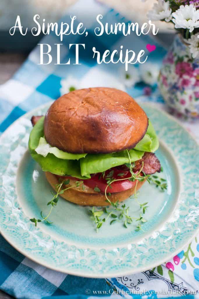 A Simple, Summer BLT recipe
