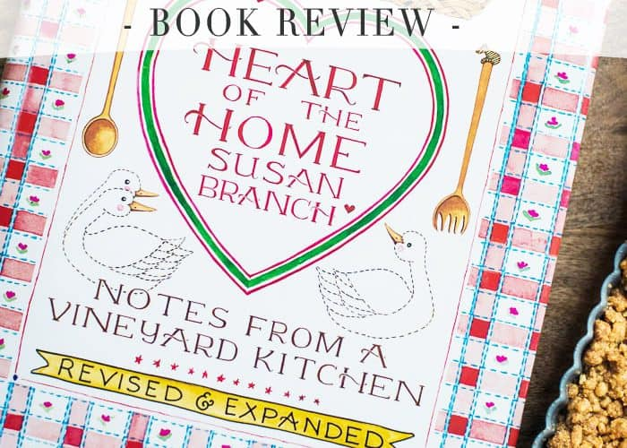 Heart of the Home by Susan Branch Book Review