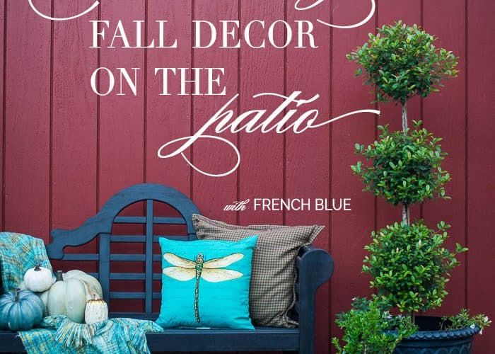 Celebrating Fall Decor on the Patio with French Blue and White