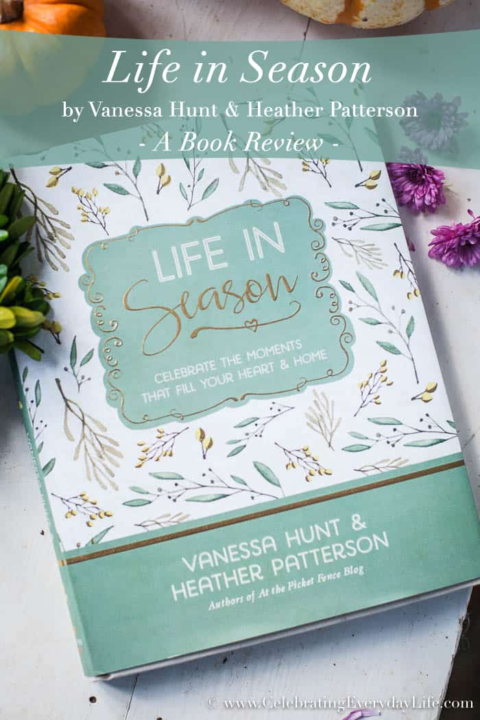 Life in Season book review, Encouraging book review, Inspiring book review, Christian book review, Celebrating Everyday Life with Jennifer Carroll