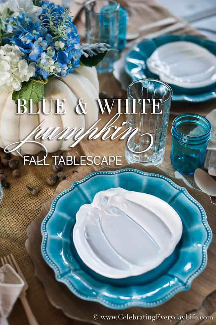 blue and white pumpkin tablescape, pumpkin fall tablescape, burlap tablecloth, pumpkin flower centerpiece, white pumpkin centerpiece, Fall entertaining, Celebrating Everyday Life with Jennifer Carroll