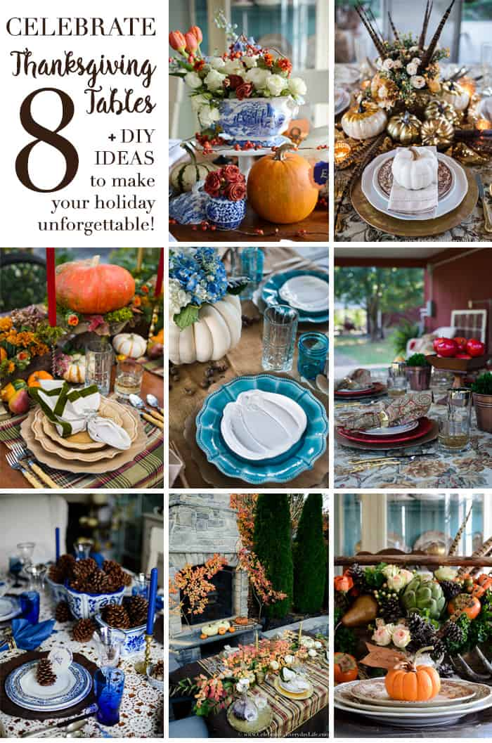 Celebrate 8 Thanksgiving Tables, Thanksgiving Table Decorations, Thanksgiving Table Ideas, Celebrate Everyday Life with Jennifer Carroll