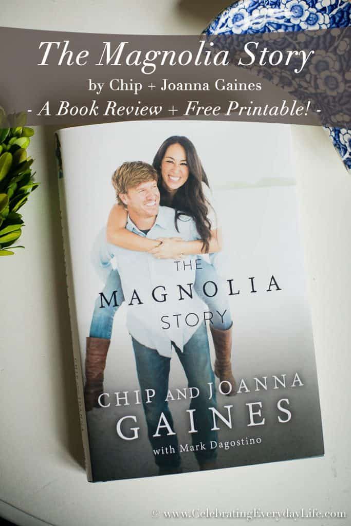 The Magnolia Story – Fixer Upper Book Review + Free Printable