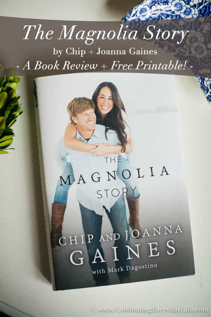 The Magnolia story book review, Chip and Joanna Gaines Book Review, Fixer Upper book review, Joanna Gaines Quote Printable, Fixer Upper Printable Art, Free encouraging quote printable art PDF, Celebrating Everyday Life with Jennifer Carroll