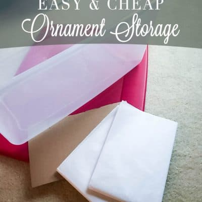 Easy & Cheap Ornament Storage