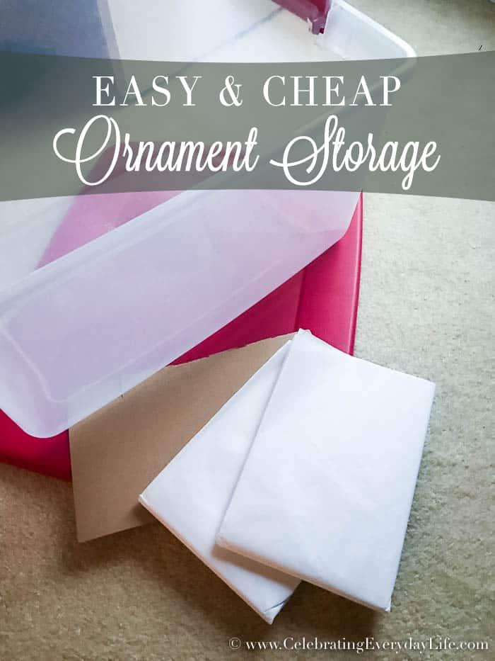 Easy & Cheap Ornament Storage