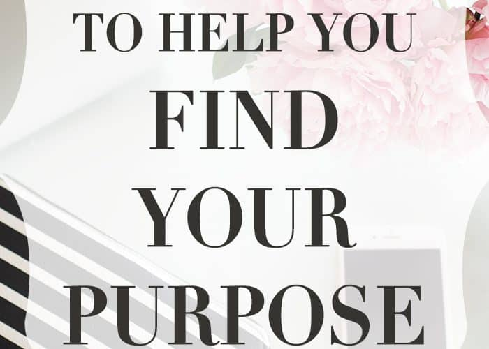 9 Questions to Help You Find Your Purpose