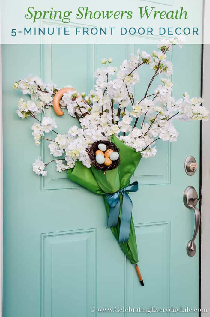 Short on time? Make this 5 minute Front Door Umbrella Wreath. A perfect Spring Showers welcome!