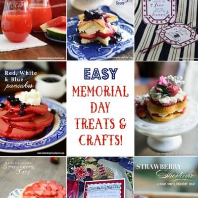 Easy Memorial Day Recipes and Crafts Roundup