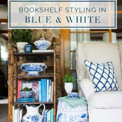 Bookshelf Styling in Blue & White