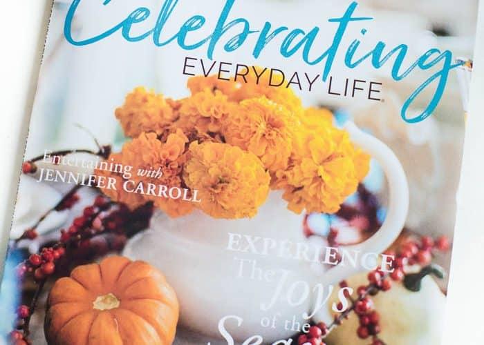 Celebrating Everyday Life magazine Fall Winter 2017 is HERE!