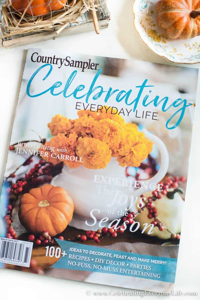 Celebrating Everyday Life magazine Fall Winter 2017 is here! Brimming with entertaining, decor, and recipes to make this Fall and Winter your best ever!